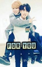FOR YOU [Jikook] [+18] by ToneJimin