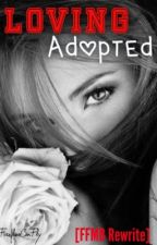 Loving Adopted  by PaperFireflies