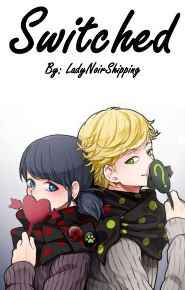 Switched (Miraculous Ladybug)