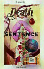 death sentence by PavithraSrinivasan