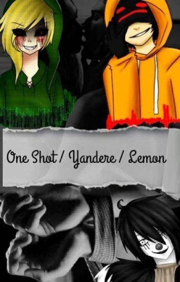 One Shot/ Yandere / Lemon