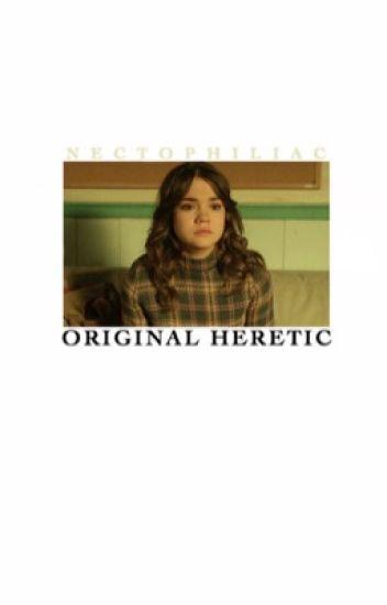 Original Heretic