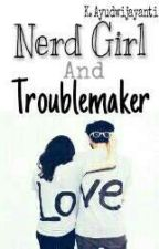 Nerd Girl And Trouble maker by snow_01