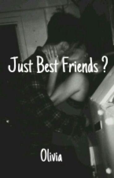 Just Best Friends ?