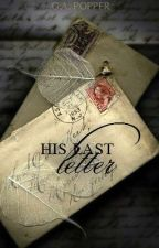 His Last Letter by Gallixie