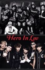 Hero in Luv [ MONSTA X & BTS]  by -Aritsara-