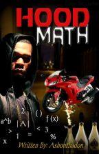 Hood Math (HDLY#4) by ashonthadon