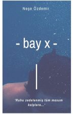 BAY X- by Nesee__
