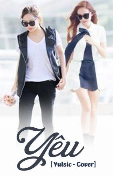 Yêu [Yulsic - Cover]