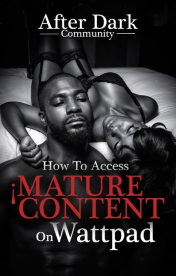 How To Access Mature Content