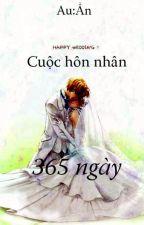 Cuộc hôn nhân 365 ngày by nhunhu306