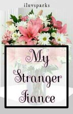My Stranger Fiancé by artague