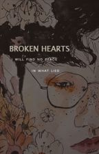 Broken hearts || مكتملة by xl-reen