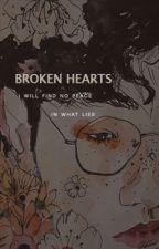Broken hearts || B.BH by _reen4
