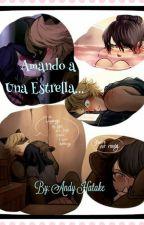 Amando A Una Estrella... by Anddy-Tayoromii