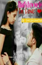 Thats How We Fell In Love ~ A MaNan FF (Slow Update) by livelifelikecrazy