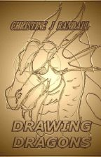 I'm learning to draw dragons by ChristineJRandall