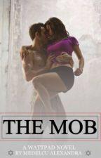 THE MOB(MAFIA) by AlexxAlexandra