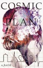 COSMIC PLAN by A_Rayne