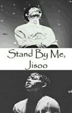 Stand By Me, Jisoo by chosuahong