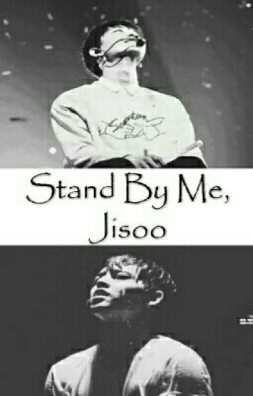 Stand By Me, Jisoo