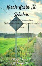 Kisah-Kasih Di Sekolah. by RaisyaA20