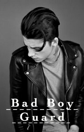Bad Boy Guard