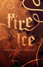 FIRE AND ICE- Book One Of The Azurian Saga by crysun03