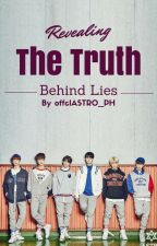 The Truth Behind Lies (ASTRO) by offclASTRO_PH