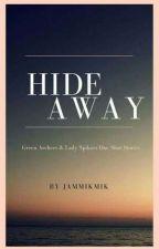 Hideaway by JamMikMik
