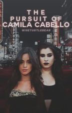 The Pursuit of Camila Cabello by wiseturtlebear