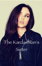 The Kardashian's Sister (2) by Melalioune