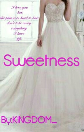 Sweetness by KINGDOM_