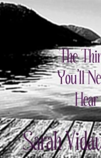 The things you'll never hear....