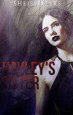 Hayley's Sister ➳ The Originals by -inhuman