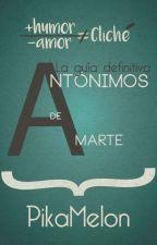 Antónimos de Amarte #ConcursoCrazyLove by PikaMelon