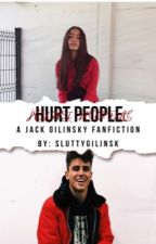 Hurt People (A Jack Gilinsky Fanfiction)  by sluttygilinsk
