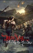 Red Axe, Black Sun by MichaelKarner