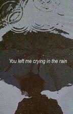 Rain {FR} [TERMINÉE] by SugaIsSwag