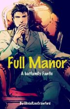 Full Manor by FlyRobinFly