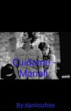 Cuidame - Mariali by daniicufree