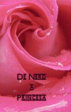 De Nerd a Princesa  by sponjbob_ttyl