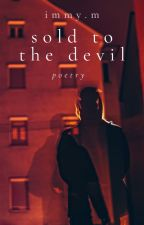 Sold to the Devil(Poetry) by Suzanne1123