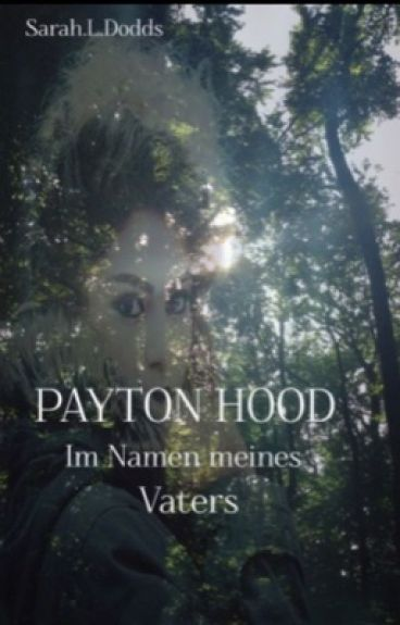 Payton Hood ~Im Namen meines Vaters
