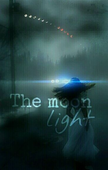 The Moon Light ✔