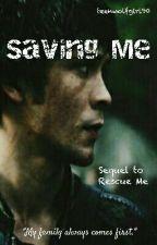 Saving Me 》 Bellamy Blake {Book Two} by teenwolfgirl90