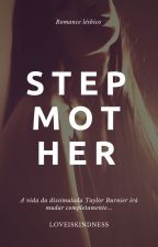 Stepmother (Romance Lésbico) by Paloma_Xx