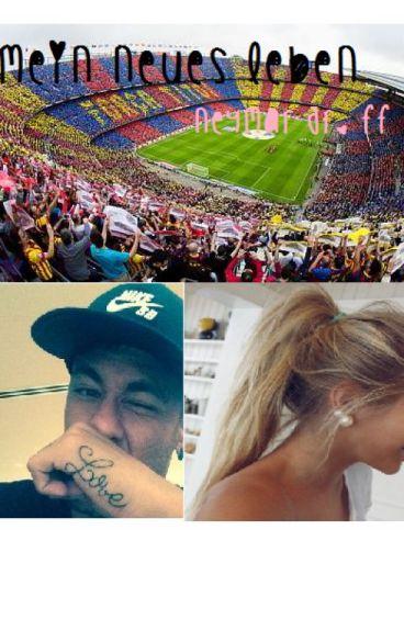 Mein neues Leben-Neymar Jr. FF-♥