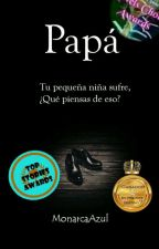 Papá  by MonarcaAzul