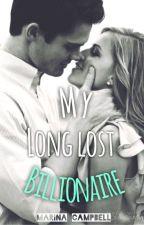 My Long Lost Billionaire by Rinaxbina